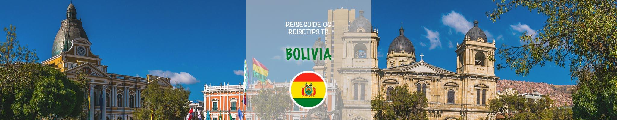 Reiseguide og reisetips til Bolivia